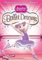 Imagen de portada para Angelina ballerina. Ballet dreams