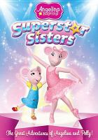 Cover image for Angelina Ballerina. Superstar sisters