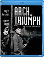 Cover image for Arch of triumph [videorecording Blu-ray]