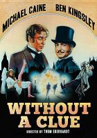Cover image for Without a clue [videorecording DVD]