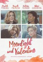 Cover image for Moonlight and Valentino [videorecording DVD]