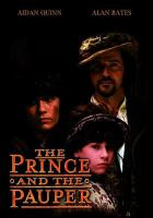 Cover image for The prince and the pauper [videorecording DVD] (Aidan Quinn version)