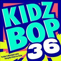 Imagen de portada para Kidz bop. 36 [sound recording CD] : Today's biggest hits sung by kids for kids