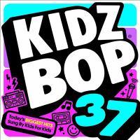 Imagen de portada para Kidz bop. 37 [sound recording CD] : Today's biggest hits sung by kids for kids