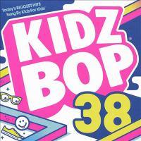 Imagen de portada para Kidz bop. 38 [sound recording CD] : Today's biggest hits sung by kids for kids