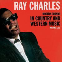 Cover image for Modern sounds in country and western music. Volumes 1-2 [sound recording CD]