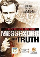 Cover image for Messenger of the truth [videorecording DVD]