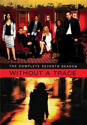Cover image for Without a trace. Season 7, Complete [videorecording DVD]