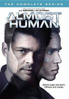 Cover image for Almost human : the complete series [videorecording DVD]