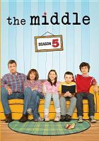 Cover image for The middle. Season 5, Complete [videorecording DVD]
