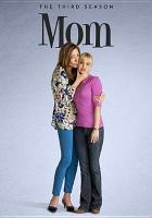 Cover image for Mom. Season 3, Complete [videorecording DVD]
