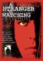 Cover image for A stranger is watching [videorecording DVD]