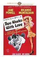 Imagen de portada para Two weeks with love [videorecording DVD]