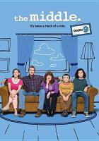 Imagen de portada para The middle. Season 9, Complete [videorecording DVD]
