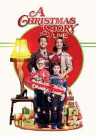 Cover image for A Christmas story live! [videorecording DVD]