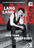 Cover image for Lang Lang : New York Rhapsody [videorecording DVD]