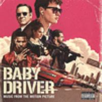 Cover image for Baby driver [sound recording CD] : music from the motion picture.