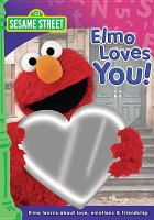 Cover image for Sesame Street. Elmo loves you