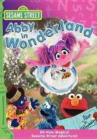 Cover image for Sesame Street. Abby in Wonderland