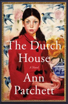 Cover image for The Dutch house : a novel