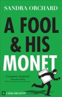 Cover image for A fool and his Monet : a Serena Jones mystery