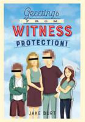 Cover image for Greetings from witness protection!