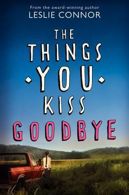 http://hip1.sjvls.org/ipac20/ipac.jsp?session=14V61P1441342.71189&menu=search&aspect=subtab255&npp=20&ipp=20&spp=100&profile=thq&ri=&term=&index=.GW&x=0&y=0&aspect=subtab255&term=The+Things+You+Kiss+Goodbye&index=.TW&term=Connor&index=.AW&term=&index=.SW&term=&index=.NW&term=&index=.SE&term=&index=.STW&term=&index=.EW&sort=
