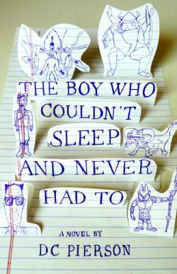 The Boy Who Couldn't Sleep and Never Had to book cover