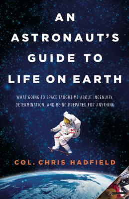 An Astronaut's Guide to Life on Earth book cover