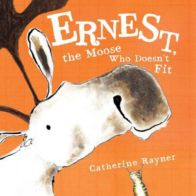 Ernest the Moose Who Does Not Fit