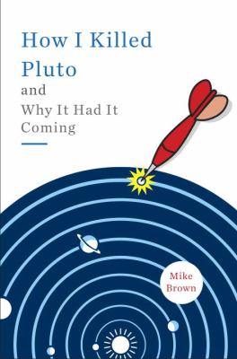 How I Killed Pluto and Why It Had It Coming book cover