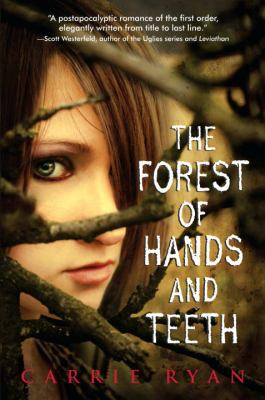The Forest of Hands and Teeth book cover