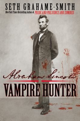 Abraham Lincoln: Vampire Hunter book cover