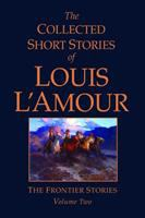 Collected Short Stories of Louis L'Amour