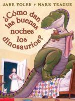 ¿Cómo dan las buenas noches los dinosaurios? (o cualquier de la serie)