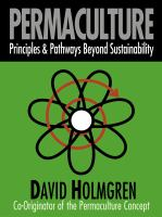 Permaculture : principles & pathways beyond sustainability -