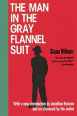 The Man in the Gray Flannel Suit book cover