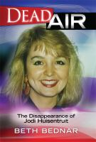 Dead Air: The Dissappearance of Jodi Huisentruit