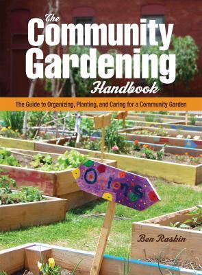 Image of book cover The Community Gardening Handbook.