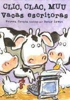 Cover art for Clic, clac, muu : vacas escritoras