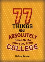 77 things you absolutely have to do before you finish college -