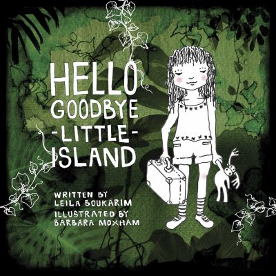 Hello goodbye little island