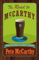 Road to McCarthy: Around the World in Search of Ireland