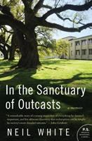 In the Sanctuary of Outcasts: A Memior