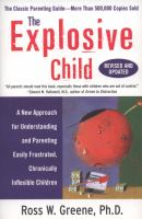 Explosive Child: A New Approach for Understanding and Parenting Easily Frustrated, Chronically Inflexible Children
