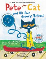 Book Cover: 'Pete the Cat and His Four Groovy Buttons' by Eric Litwin and James Dean
