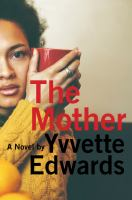Book Cover: 'The Mother' by Yvette Edwards