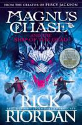 Magnus Chase and the ship of the dead by Riordan Rick