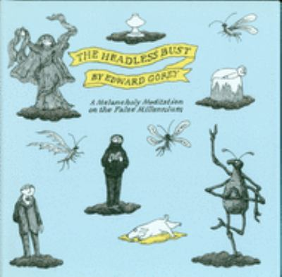 Cover Art: The Headless Bust by Edward Gorey