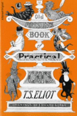 Cover Art: Old Possum's Book of Practical Cats by T. S. Eliot, Illus. by Edward Gorey
